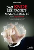 Das Ende des Projektmanagements (eBook, ePUB)
