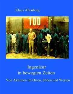Ingenieur in bewegten Zeiten (eBook, ePUB)