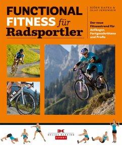 Functional Fitness für Radsportler (eBook, PDF) - Kafka, Björn; Jenewein, Olaf