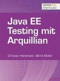 Java EE Testing mit Arquillian (eBook, ePUB)