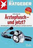 Ärztepfusch - und jetzt? (eBook, ePUB)