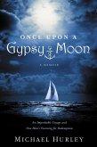 Once Upon a Gypsy Moon (eBook, ePUB)