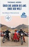DuMont Reiseabenteuer Über die Anden bis ans Ende der Welt (eBook, ePUB)
