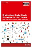 Erfolgreiche Social-Media-Strategien für die Zukunft (eBook, ePUB)