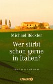 Wer stirbt schon gerne in Italien? (eBook, ePUB)