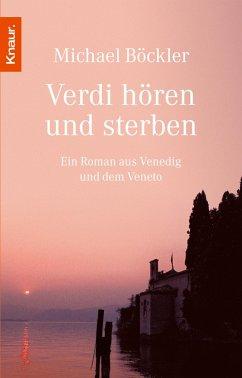 Verdi hören und sterben (eBook, ePUB) - Böckler, Michael