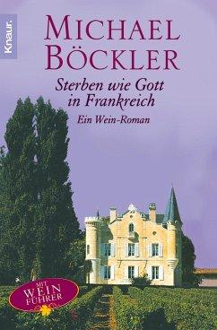 Sterben wie Gott in Frankreich (eBook, ePUB) - Böckler, Michael