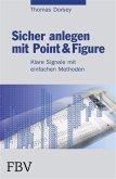 Sicher anlegen mit Point&Figure (eBook, PDF)