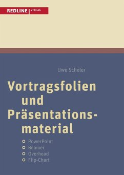 Vortragsfolien und Präsentationsmaterial (eBook, PDF) - Scheler, Uwe