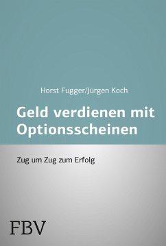 Mehr Geld verdienen mit Optionsscheinen (eBook,...