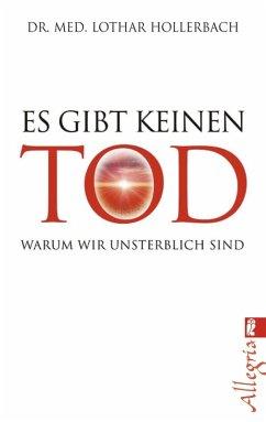 Es gibt keinen Tod (eBook, ePUB) - Hollerbach, Lothar