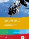 Zeitreise 3. Schülerband. Differenzierende Ausgabe für Niedersachsen und Bremen