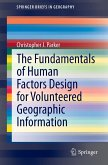 The Fundamentals of Human Factors Design for Volunteered Geographic Information