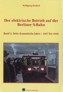 Der elektrische Betrieb auf der Berliner S-Bahn 03