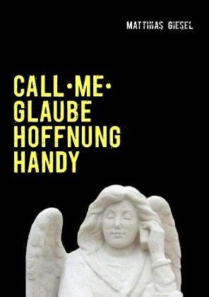 Call me - Giesel, Matthias