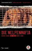 Die Welpenmafia (eBook, ePUB)