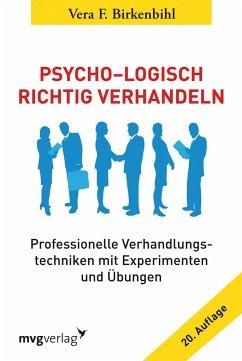 Psycho-Logisch richtig verhandeln - Birkenbihl, Vera F.