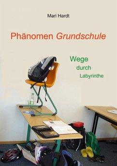 Phänomen Grundschule (eBook, ePUB)
