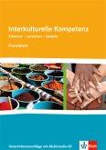 Interkulturelle Kompetenz. Erkennen - verstehen - handeln. Französisch