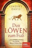 Den Löwen zum Fraß (eBook, ePUB)