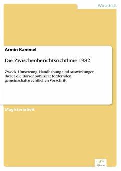 Die Zwischenberichtsrichtlinie 1982 (eBook, PDF) - Kammel, Armin