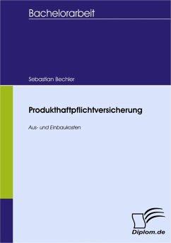 Produkthaftpflichtversicherung (eBook, PDF) - Bechler, Sebastian