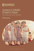 Asiatics in Middle Kingdom Egypt: Perceptions and Reality
