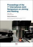 Proceedings of the 1st International Joint Symposium on Joining and Welding: Osaka, Japan, 68 November 2013