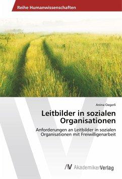 Leitbilder in sozialen Organisationen