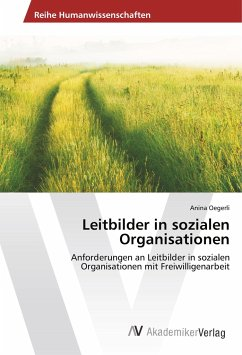 Leitbilder in sozialen Organisationen - Oegerli, Anina