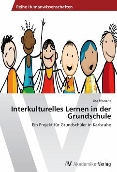 Interkulturelles Lernen in der Grundschule - Fritzsche, Lisa