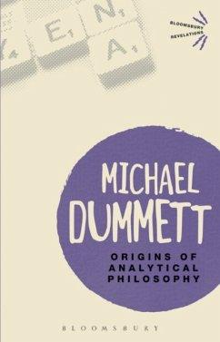 Origins of Analytical Philosophy - Dummett, Sir Michael