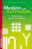 Medizin zum Aufmalen. Heilen mit der Neuen Homöopathie (eBook, ePUB)