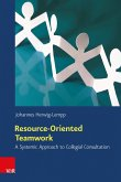 Resource-Oriented Teamwork (eBook, PDF)