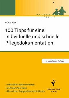 100 Tipps für eine individuelle und schnelle Pflegedokumentation (eBook, PDF) - Häse, Dörte