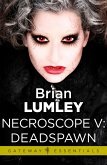 Necroscope V: Deadspawn (eBook, ePUB)
