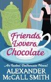 Friends, Lovers, Chocolate (eBook, ePUB)