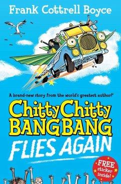 Chitty Chitty Bang Bang Flies Again!