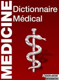 Medicine Dictionnaire Médical (eBook, ePUB)