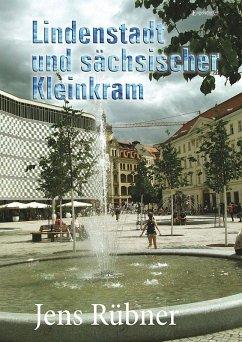 Lindenstadt und sächsischer Kleinkram (eBook, ePUB) - Rübner, Jens