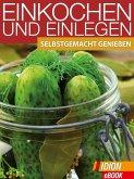 Einkochen und Einlegen (eBook, ePUB)