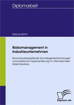 Risikomanagement in Industrieunternehmen (eBook, PDF) - Böhm, Marcus