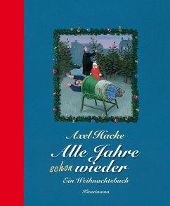 Alle Jahre schon wieder (eBook, ePUB) - Hacke, Axel