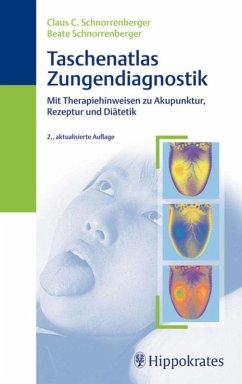 Taschenatlas der Zungendiagnostik (eBook, ePUB) - Schnorrenberger, Beate