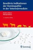 Bewährte Indikationen der Homöopathie in der Veterinärmedizin (eBook, ePUB)