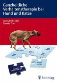 Ganzheitliche Verhaltenstherapie bei Hund und Katze (eBook, ePUB)