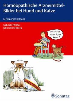 Homöopathische Arzneimittel-Bilder bei Hund und Katze (eBook, ePUB) - Drinnenberg, Julia; Pfeiffer, Gabriele