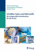 Schüßler-Salze und Nährstoffe - Die zeitgemäße Kombination für die Praxis (eBook, ePUB)