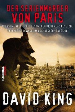 Der Serienmörder von Paris (eBook, ePUB) - King, David