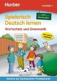 Spielerisch Deutsch lernen - neue Geschichten - Wortschatz und Grammatik - Lernstufe 1